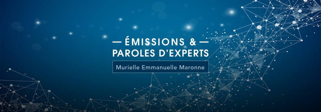 émissions et paroles d'experts